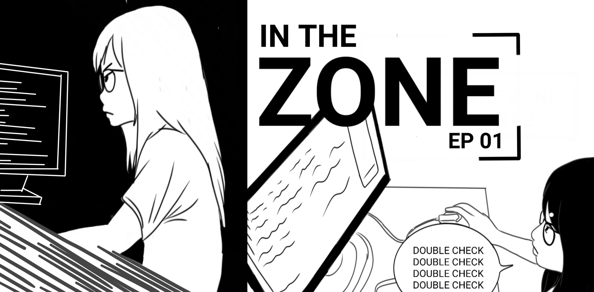Episode 1: In The Zone